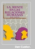 La Mente en las Relaciones Humanas.