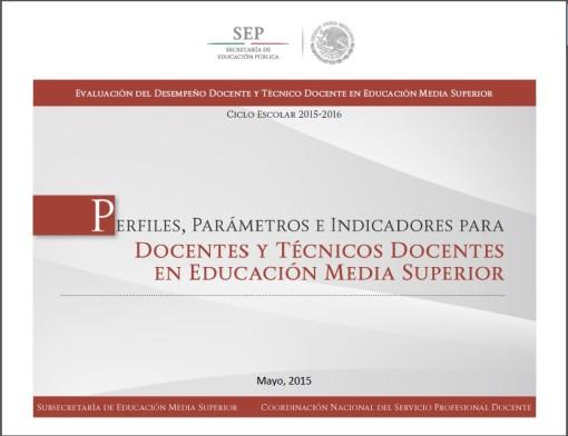Perfil, Parámetros e Indicadores para Docentes y Técnicos Docentes en Educación Media Superior